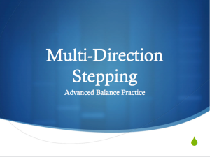 Multi-Direction Stepping